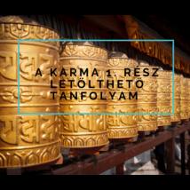 A karma 1. rész - letölthető online meditációs tanfolyam