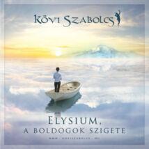 Kövi Szabolcs- Elysium, a boldogok szigete - CD