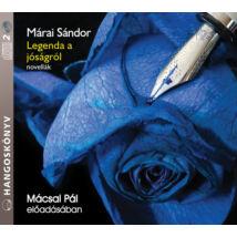 Márai Sándor: Legenda a jóságról - novellák - hangoskönyv