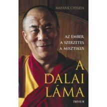 Az ember, a szerzetes, a misztikus - A Dalai Láma
