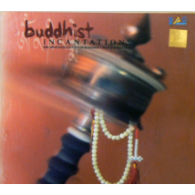 Buddhist Incantations CD
