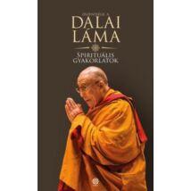 Őszentsége a Dalai Láma: Spirituális gyakorlatok