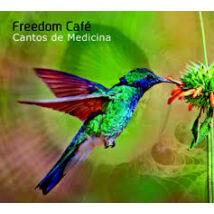 CD- Freedom Café: Cantos de medicina