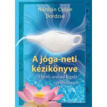 A jóga-neti kézikönyve - A helyes, jógikus orrtisztítás kézikönyve
