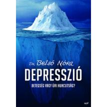 Depresszió - Betegség vagy úri huncutság?