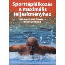 Sporttáplálkozás a maximális teljesítményhez