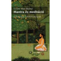 Mantra és meditáció - Szvámi Véda