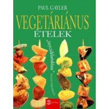 Vegetáriánus ételek - Paul Gayler