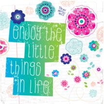 Hűtőmágnes - Enjoy the little things in life
