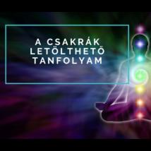 A csakrák - letölthető online meditációs tanfolyam