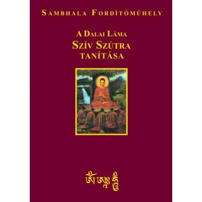 a-dalai-lama-sziv-szutra-tanitasa