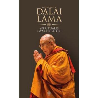 oszentsege-a-dalai-lama-spiritualis-gyakorlatok