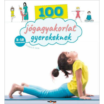 100 jógagyakorlat gyerekeknek