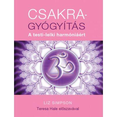 Csakragyógyítás - A testi-lelki harmónia