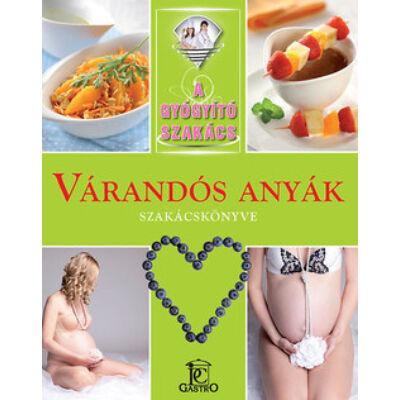 Várandós anyák szakácskönyve